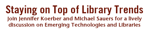 Emerging Technologies and Libraries