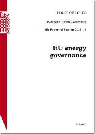 Cover image for the book EU Energy Governance: House Of Lords Paper 71 Session 2015-16