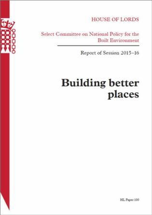 Cover image for the book Building Better Places: Report Of Session 2015-16: House Of Lords Paper 100