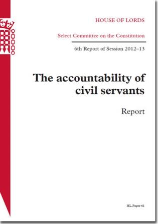 Cover image for the book The Accountability Of Civil Servants: House Of Lords Paper 61 Session 2012-13