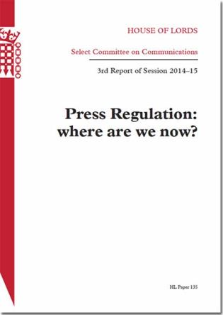 Cover image for the book Press Regulation: Where Are We Now?: House Of Lords Paper 135 Session 2014-15