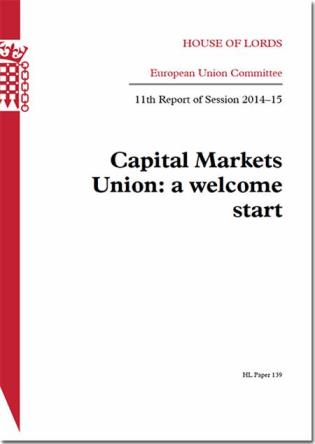 Cover image for the book Capital Markets Union: A Welcome Start: House Of Lords Paper 139 Session 2014-15