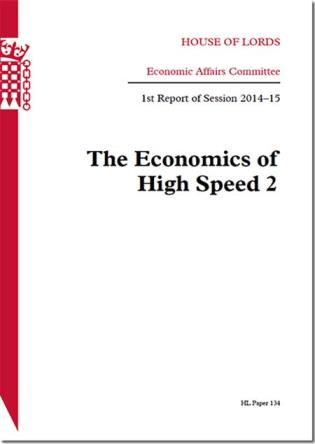 Cover image for the book The Economics Of High Speed 2: House Of Lords Paper 134 Session 2014-15