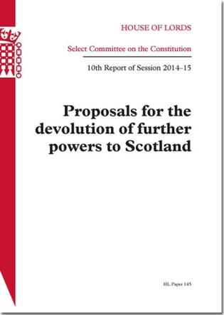 Cover image for the book Proposals For The Devolution Of Further Powers To Scotland: House Of Lords Paper 145 Session 2014-15