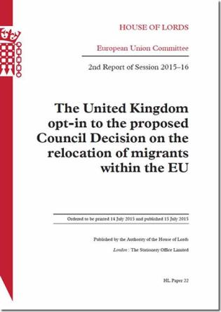 Cover image for the book The United Kingdom Opt-In To The Proposed Council Decision On The Relocation Of Migrants Within The Eu: House Of Lords Paper 22 Session 2015-16