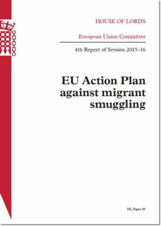 Cover image for the book EU Action Plan Against Migrant Smuggling: House Of Lords Paper 46 Session 2015-16