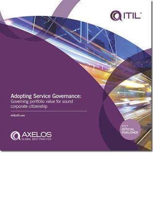 Cover image for the book Adopting Service Governance: Governing Portfolio Value For Sound Corporate Citizenship