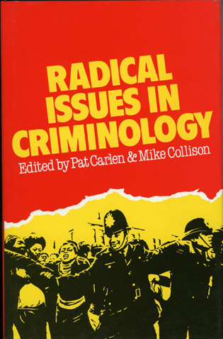 Cover image for the book Radical Issues in Criminology