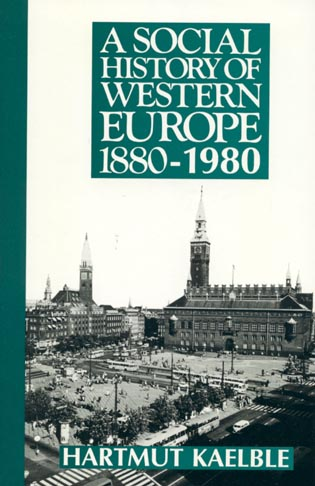 Cover image for the book A Social History of Western Europe 1880-1980