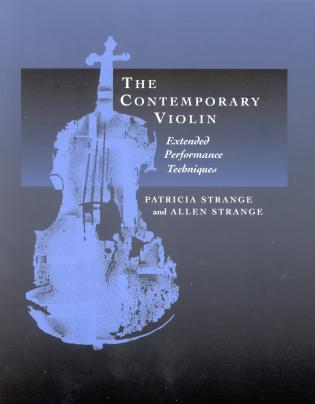 Cover image for the book The Contemporary Violin: Extended Performance Techniques