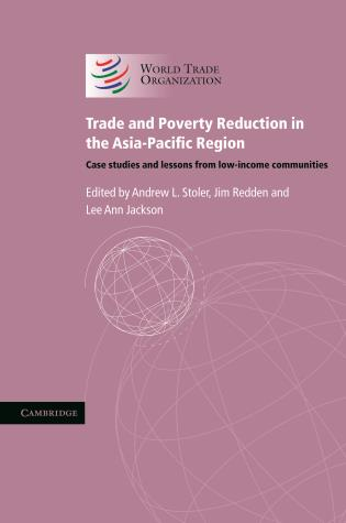 Cover image for the book Trade And Poverty Reduction In The Asia-Pacific Region: Case Studies And Lessons From Low-Income Communities