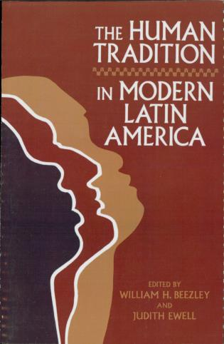 Cover image for the book The Human Tradition in Modern Latin America