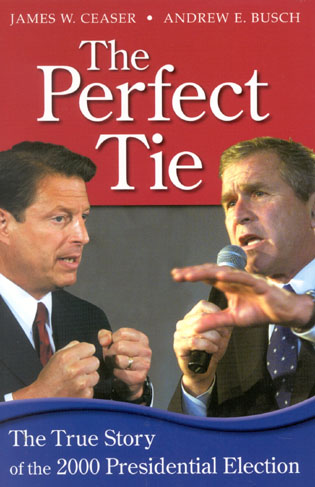Cover image for the book The Perfect Tie: The True Story of the 2000 Presidential Election
