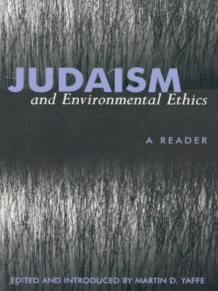 Cover image for the book Judaism And Environmental Ethics: A Reader