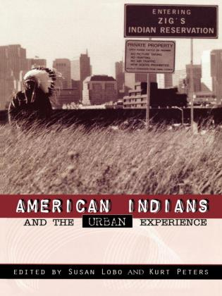 Cover image for the book American Indians and the Urban Experience
