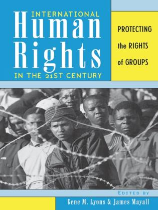 Cover image for the book International Human Rights in the 21st Century: Protecting the Rights of Groups