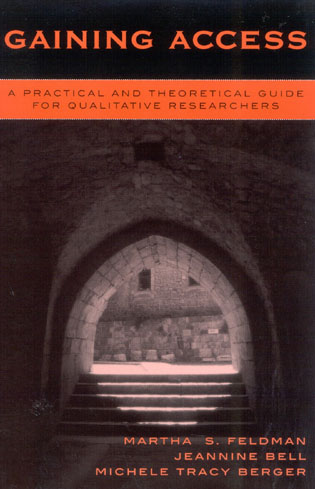 Cover image for the book Gaining Access: A Practical and Theoretical Guide for Qualitative Researchers