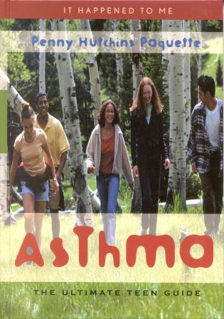 Cover image for the book Asthma: The Ultimate Teen Guide