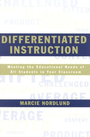 Cover image for the book Differentiated Instruction: Meeting the Needs of All Students In Your Classroom