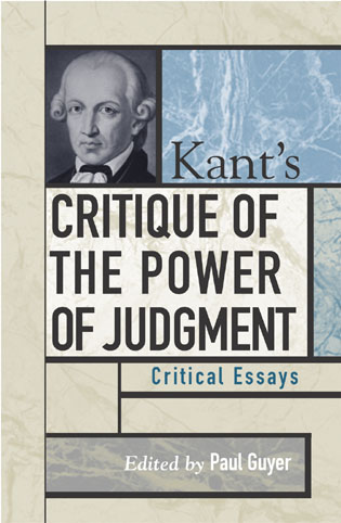 Cover image for the book Kant's Critique of the Power of Judgment: Critical Essays