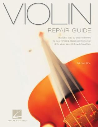 Cover image for the book Violin Repair Guide