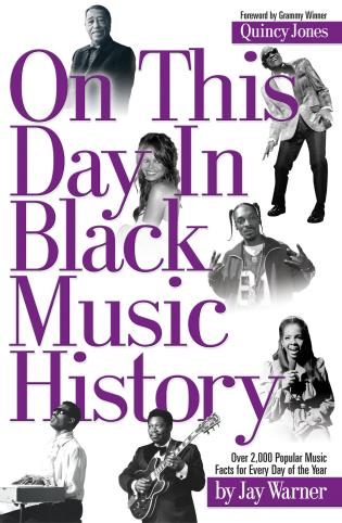 Cover image for the book On This Day in Black Music History