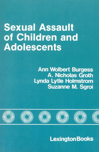 Cover image for the book Sexual Assault of Children and Adolescents, 1st Edition