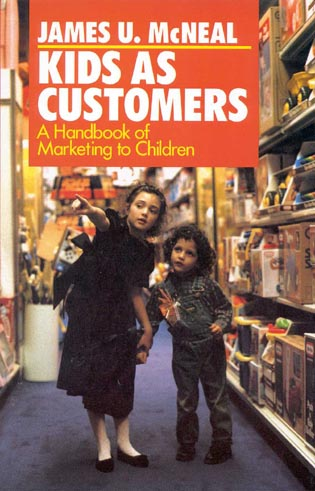 Cover image for the book Kids as Customers: A Handbook of Marketing to Children