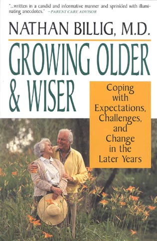 Cover image for the book Growing Older & Wiser: Coping With Expectations, Challenges, and Change in the Later Years