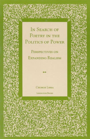 Cover image for the book In Search of Poetry in the Politics of Power: Perspectives on Expanding Realism