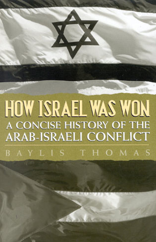 Cover image for the book How Israel Was Won: A Concise History of the Arab-Israeli Conflict