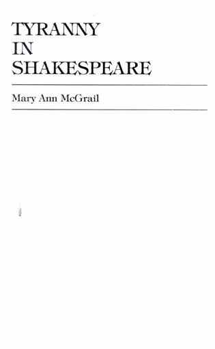 Cover image for the book Tyranny in Shakespeare