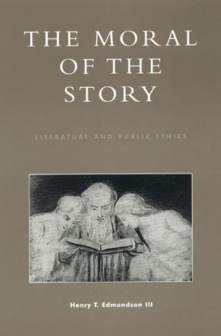 Cover image for the book The Moral of the Story: Literature and Public Ethics