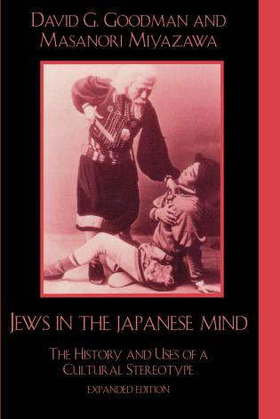 Jews in the Japanese Mind: The...