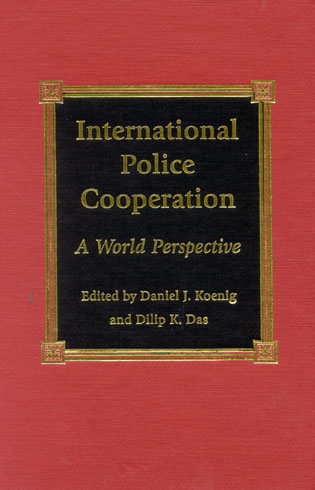 Cover image for the book International Police Cooperation: A World Perspective