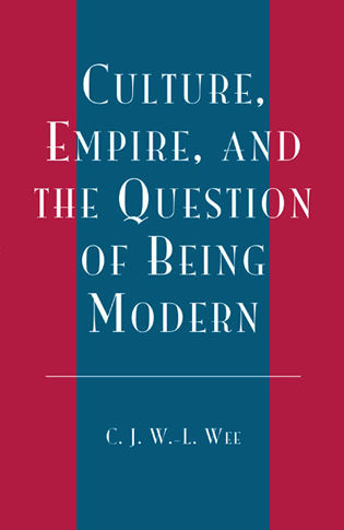 Cover image for the book Culture, Empire, and the Question of Being Modern
