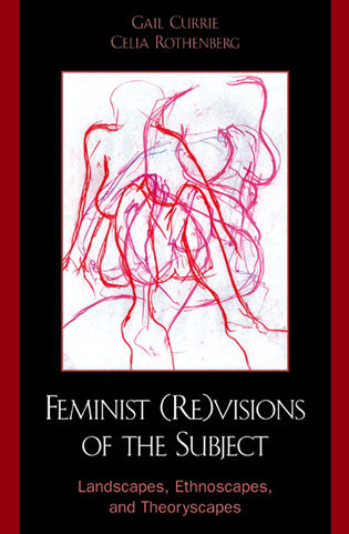 Cover image for the book Feminist (Re)visions of the Subject: Landscapes, Ethnoscapes, and Theoryscapes