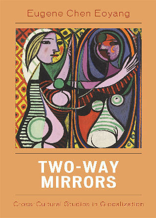 Cover image for the book Two-Way Mirrors: Cross-Cultural Studies in Globalization