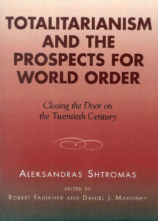 Cover image for the book Totalitarianism and the Prospects for World Order: Closing the Door on the Twentieth Century