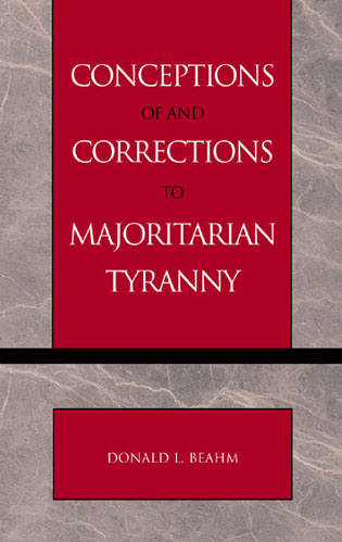 Cover image for the book Conceptions of and Corrections to Majoritarian Tyranny