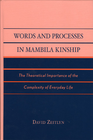 Cover image for the book Words and Processes in Mambila Kinship: The Theoretical Importance of the Complexity of Everyday Life