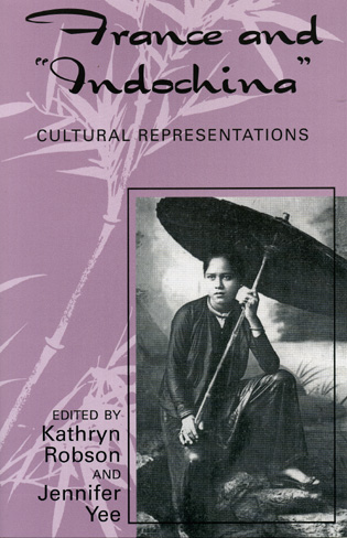 Cover image for the book France and Indochina: Cultural Representations