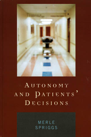 Cover image for the book Autonomy and Patients' Decisions