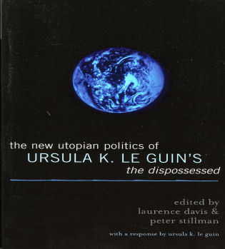 Cover image for the book The New Utopian Politics of Ursula K. Le Guin's The Dispossessed