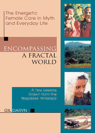 Cover image for the book Encompassing a Fractal World: The Energetic Female Core in Myth and Everyday Life