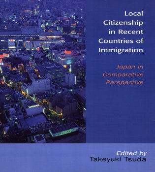 Cover image for the book Local Citizenship in Recent Countries of Immigration: Japan in Comparative Perspective