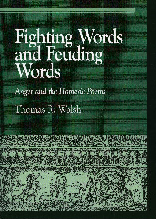 Cover image for the book Fighting Words and Feuding Words: Anger and the Homeric Poems