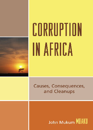 Cover image for the book Corruption in Africa: Causes Consequences, and Cleanups