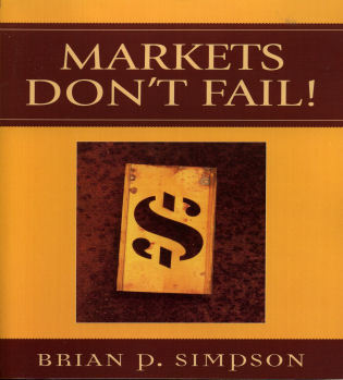 Cover image for the book Markets Don't Fail!