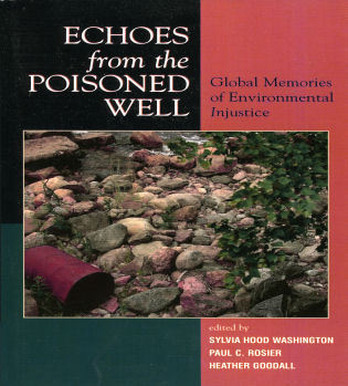 Cover image for the book Echoes from the Poisoned Well: Global Memories of Environmental Injustice